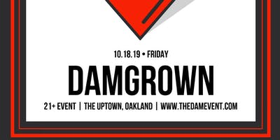 DAM Events:The DAMgrown Edition