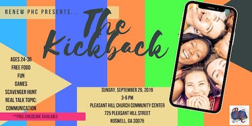 The Kickback by Renew PHC