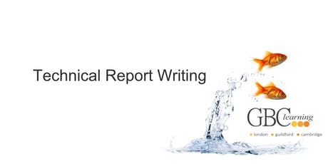 Technical Report Writing - London  tickets