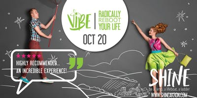 VIBE:  Radically Reboot Your Life Workshop