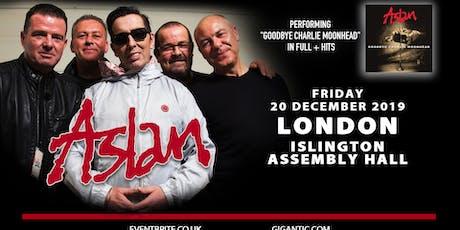 Aslan - Performing Goodbye Charlie Moonhead in Full (Islington Assembly Hall, London) tickets