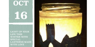 Crafternoons at Light Up Lives - Christmas Lanterns