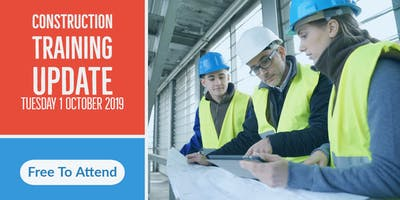 Construction Training Update