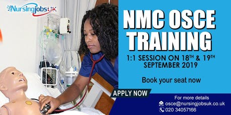 NMC OSCE (Objective Structured Clinical Examination) Training 1 to 1 Course tickets