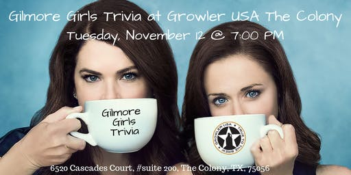 Gilmore Girls Trivia at Growler USA The Colony