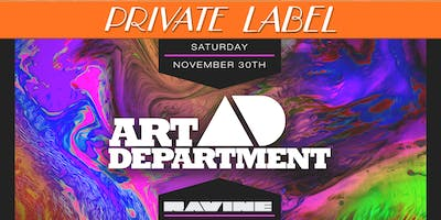 Private Label: Art Department - Ravine Atlanta