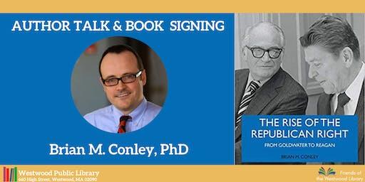Author Talk & Book Signing: Brian M. Conley, PhD