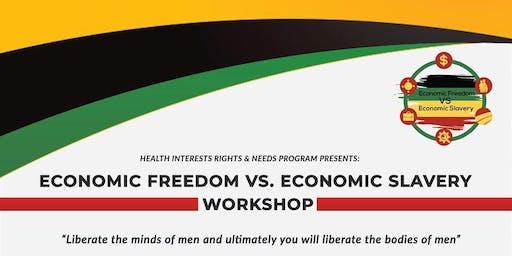 Economic Freedom vs. Economic Slavery Workshop