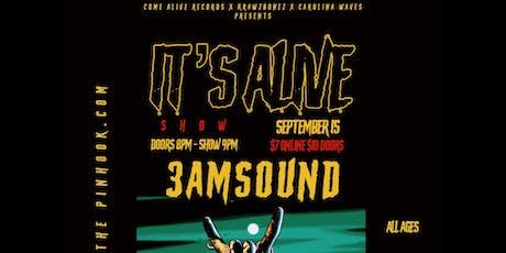 "It's Alive - 3AMSOUND  ""Still Alive"" Release Show tickets"