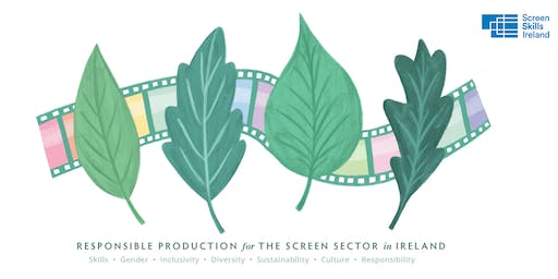 Responsible Production for the Screen Sector in Ireland
