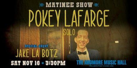 Pokey LaFarge (solo) w/ Jake La Botz tickets