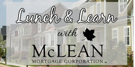 Lunch & Learn with McLean Mortgage tickets