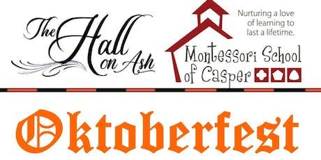 5th Annual Oktoberfest Celebration with the Montessori School of Casper tickets