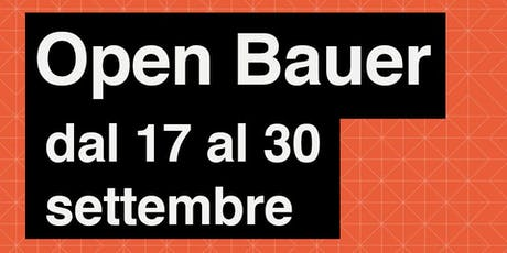 Open Bauer - Corsi serali 2019 biglietti