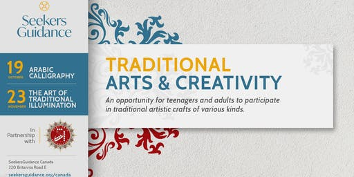 Traditional Islamic Arts & Creativity: Arabic Calligraphy (Paid Event)