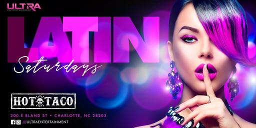 Latin Saturdays at Hot Taco | Ladies get in for FREE till midnight