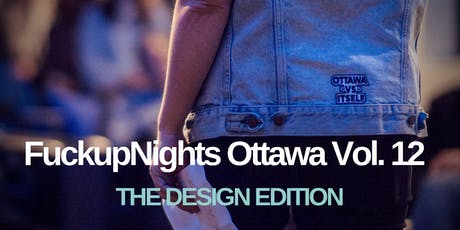 Fuckup Nights Ottawa Vol. 12 Design Edition tickets
