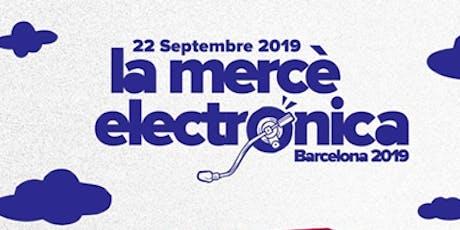 La Mercè electrónica 2019 entradas