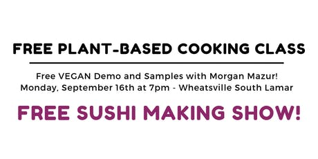 Free Vegan Sushi Class!  tickets