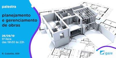 """Palestra: """"Planejamento e Gerenciamento de Obras"""""""