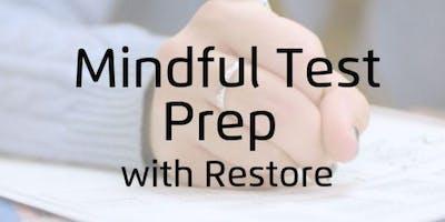 Mindful Test Prep with Restore Meditation
