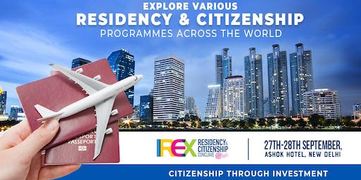 IREX Residency & Citizenship Conclave 2019, New Delhi