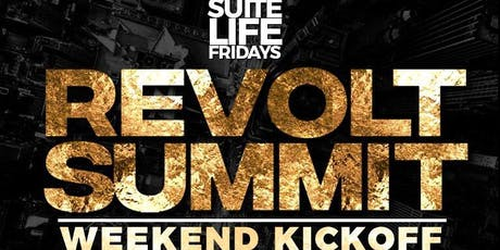 REVOLT SUMMIT WEEKEND KICKOFF AT SUITE LOUNGE! Hosted by Moneybagg Yo tickets