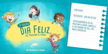 2ª Edição: DIA FELIZ HC Medicina & Saúde tickets