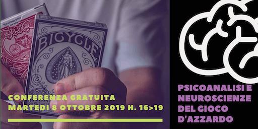 PSICOANALISI E NEUROSCIENZE DEL GIOCO D'AZZARDO