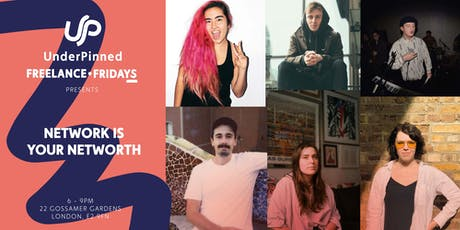 UnderPinned Freelance Fridays Presents: Network Is Your Net Worth tickets