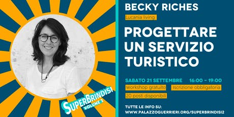 PROGETTARE UN SERVIZIO TURISTICO - Becky Riches biglietti