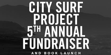 City Surf Project: 5th Annual Fundraiser and Book Launch tickets