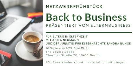 Netzwerkfrühstück-  Back to Business für Eltern (in Elternzeit) Tickets