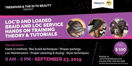 Loc'd and loaded braid and loc maintenance tickets