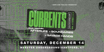 Hope For The Day Presents: CURRENTS