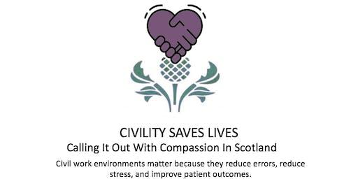 Civility Saves Lives Scotland - Introduction & workshop with Chris Turner