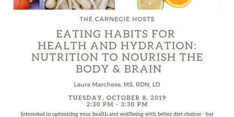 Eating Habits for Health and Hydration tickets