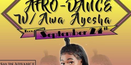 Afro-Dance W/ Awa Ayesha tickets