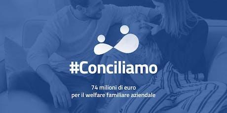 Infoday bando #Conciliamo | Welfare Familiare aziendale  biglietti