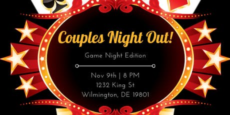 Couples Night Out! Game Night Edition tickets