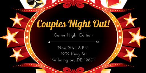 Couples Night Out! Game Night Edition