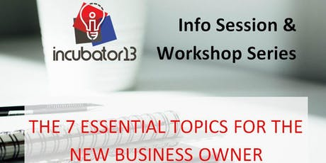 THE 7 ESSENTIAL TOPICS FOR THE NEW BUSINESS OWNER tickets