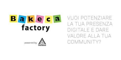 Bakeca Factory biglietti