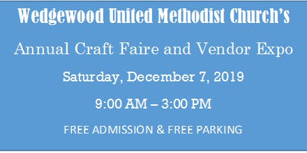 Wedgewood United Methodist Church's Annual Craft Faire and Vendor Expo