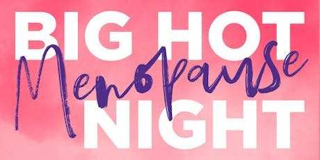 Big Hot Menopause night | Walcot House, Bath tickets