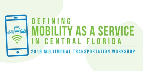 Defining Mobility as a Service (MaaS) in Central Florida tickets