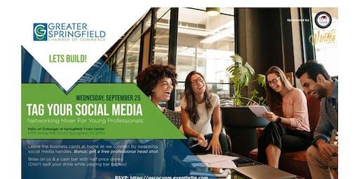 Tag Your Social Media -Young Professionals Networking Mixer
