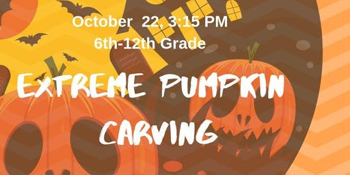Extreme Pumpkin Carving (Grades 6-12)