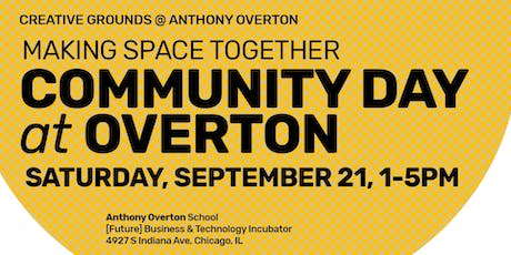 Community Day at Overton: Making Space Together tickets