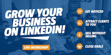 Grow Your Business on LinkedIn tickets